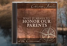 What it Means to Honor Our Parents